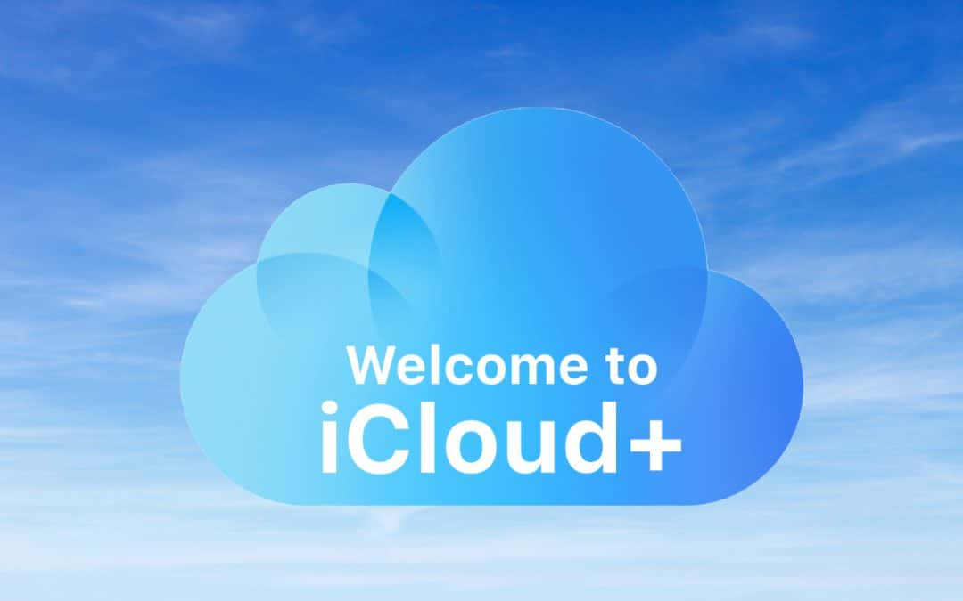 Welcome to iCloud+, what is it?